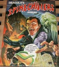 Dracula's Spinechillers Annual (2nd Series)  #1983