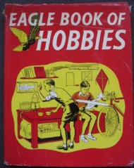 Eagle Book of Hobbies  #1958