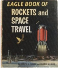 Eagle Book of Rockets and Space Travel (1st Series) 1961 #1961