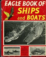 Eagle Book of Ships and Boats  #1959