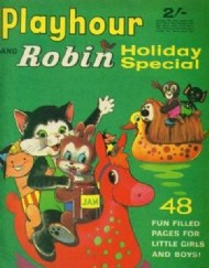 Playhour and Robin Holiday Special  #1969
