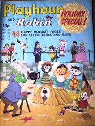 Playhour and Robin Holiday Special  #1971