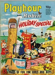 Playhour and Robin Holiday Special  #1972