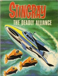 Stingray the Deadly Alliance  #1967