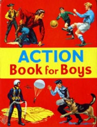 The Action Book for Boys 1967 #1968