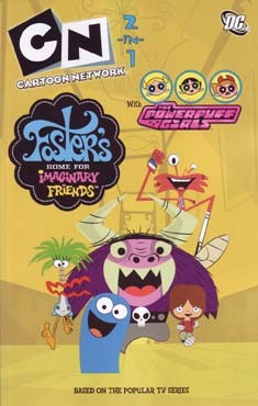 Cartoon Network 2 in 1: Foster's Home for Imaginary Friends/Powerpuff Girls