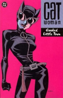 Catwoman (3rd Series): Crooked Little Town