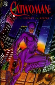 Catwoman: Her Sister's Keeper 1991