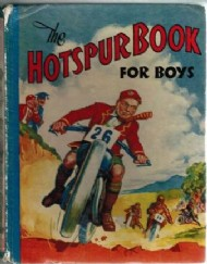 The Hotspur Book for Boys (1st Series) 1935 - 1949 #1940