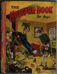 The Hotspur Book for Boys (1st Series) 1935 - 1949 #1941