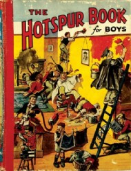 The Hotspur Book for Boys (1st Series) 1935 - 1949 #1943