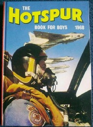 The Hotspur Book for Boys (2nd Series) 1966 - 1992 #1968