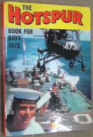 The Hotspur Book for Boys (2nd Series) 1966 - 1992 #1972