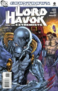 Countdown Presents: Lord Havok and the Extremists 2007 - 2008 #6