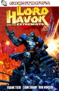 Countdown Presents: Lord Havok and the Extremists 2007 - 2008