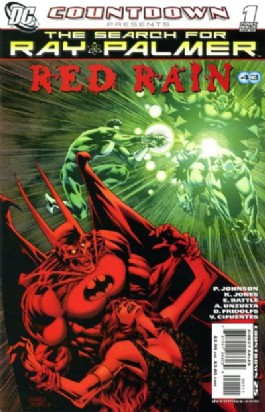 Countdown Presents: the Search for Ray Palmer: Red Rain #1