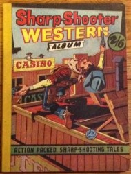 Sharp-Shooter Western Album  #1958