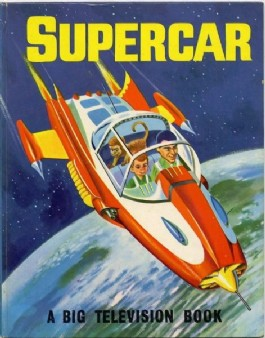 Supercar: a Big Television Book #1962