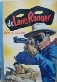 Lone Ranger Comic Album 1954 - 1963 #1
