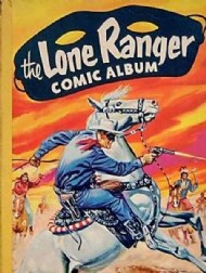 Lone Ranger Comic Album 1954 - 1963 #2