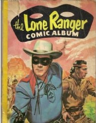 Lone Ranger Comic Album 1954 - 1963 #3