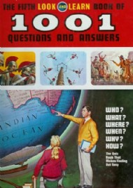Look and Learn Book of 1,001 Questions & Answers 1967 - 1981 #1972