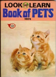 Look and Learn Book of Pets 1974 #1974