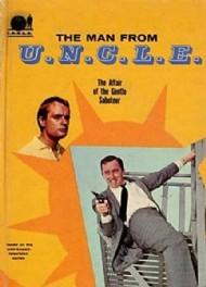 Man From U.N.C.L.E: the Affair of the Gentle Saboteur 1966 #1966