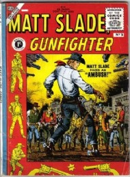 Matt Slade, Gunfighter 1957 - 1958 #3