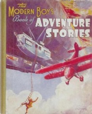 Modern Boy's Book of Adventure Stories 1936 #1936