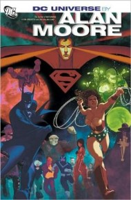 DC Universe by Alan Moore 2012