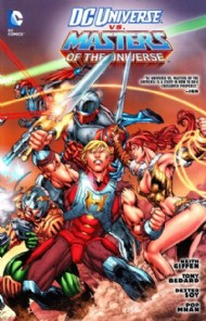 DC Universe Vs. Masters of the Universe 2013 - 2014