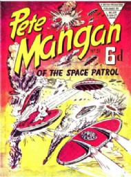 Pete Mangan of the Space Patrol 1953 #51