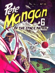 Pete Mangan of the Space Patrol 1953 #53