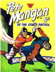 Pete Mangan of the Space Patrol 1953 #54