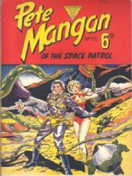Pete Mangan of the Space Patrol 1953 #55