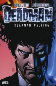 Deadman: Deadman Walking 2007
