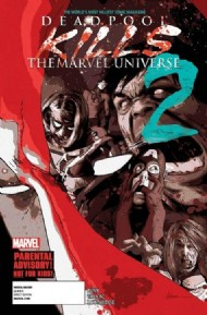 Deadpool Kills the Marvel Universe 2012 #2