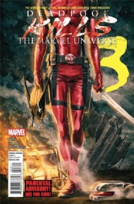 Deadpool Kills the Marvel Universe 2012 #3
