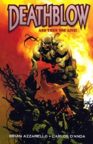 Deathblow: and Then You Live 2008