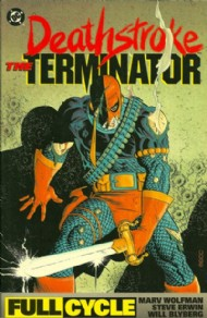 Deathstroke the Terminator: Full Cycle 1992