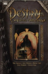 Destiny: a Chronicle of Deaths Foretold 1997 - 1998