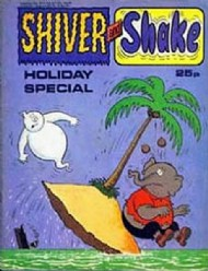 Shiver and Shake Holiday Special 1973 - 1980 #1976