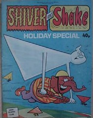 Shiver and Shake Holiday Special 1973 - 1980 #1979