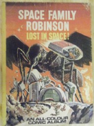 Space Family Robinson: Lost in Space! Comic Album 1960s #1