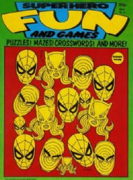 Superhero Fun and Games 1980 - 1981 #3