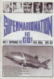 Supermarionation Is Go! 1981 - #1