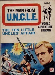 The Man From Uncle World Adventure Library 1967 #1