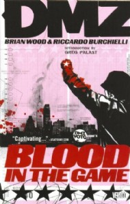 Dmz: Blood in the Game 2009 #6