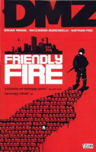 Dmz: Friendly Fire 2008 #4